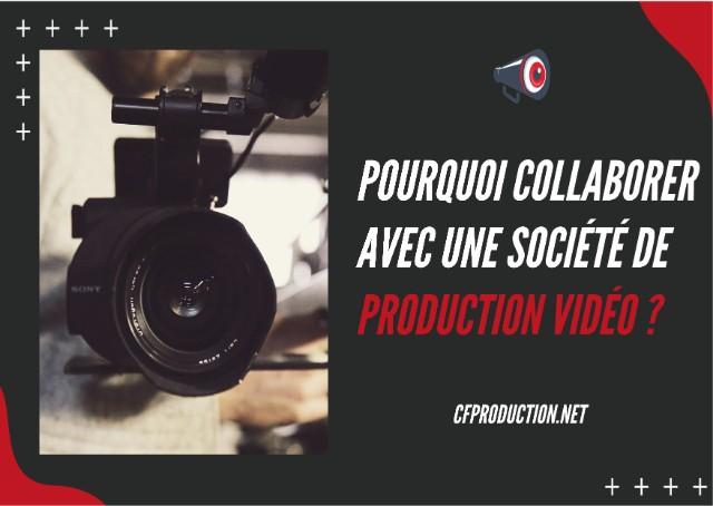 Conseils pour travailler avec une société de production vidéo - cfproduction.net