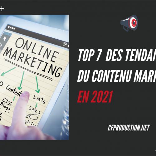 Top 7 tendances du contenu marketing digital en 2021