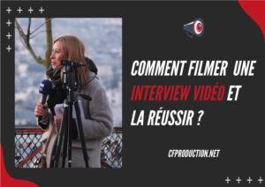 Astuce et Conseil filmer et réaliser une interview vidéo