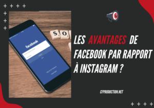 Instagram VS Facebook, pourquoi instagram plutot que facebook