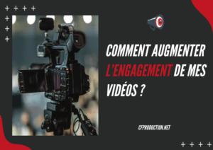 augmenter engagement video,comment engager sur vidéo