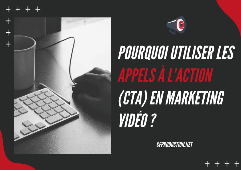 Pourquoi CTA marketing, appel à l'action marketing